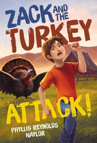 [PDF] [EPUB] Zack and the Turkey Attack Download by Phyllis Reynolds Naylor