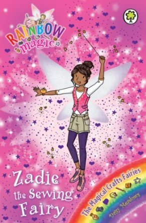 [PDF] [EPUB] Zadie the Sewing Fairy (Rainbow Magic: The Magical Crafts Fairies, #3) Download by Daisy Meadows