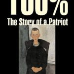 [PDF] [EPUB] 100%: The Story of a Patriot Download