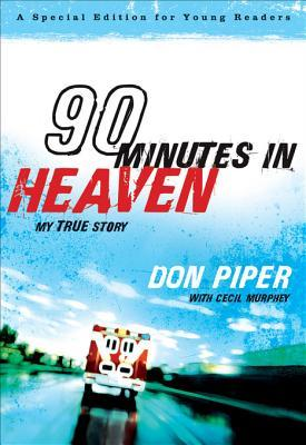[PDF] [EPUB] 90 Minutes in Heaven: My True Story Download by Don Piper
