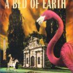 [PDF] [EPUB] A Bed of Earth (The Secret Books of Venus, #3) Download