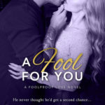 [PDF] [EPUB] A Fool for You (Foolproof Love, #3) Download