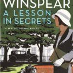[PDF] [EPUB] A Lesson in Secrets (Maisie Dobbs, #8) Download