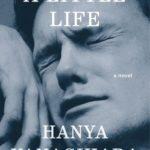 [PDF] [EPUB] A Little Life Download