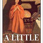 [PDF] [EPUB] A Little Princess by Frances Hodgson Burnett (Illustrated) Download