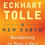 [PDF] [EPUB] A New Earth: Awakening to Your Life's Purpose Download