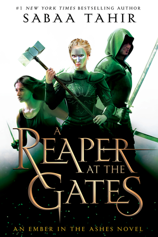 [PDF] [EPUB] A Reaper at the Gates (An Ember in the Ashes, #3) Download by Sabaa Tahir