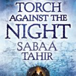 [PDF] [EPUB] A Torch Against the Night (An Ember in the Ashes, #2) Download