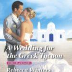 [PDF] [EPUB] A Wedding for the Greek Tycoon (Greek Billionaires #2) Download