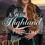 [PDF] [EPUB] A Wee Highland Predicament: A Duncurra Legacy Novel Download