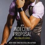 [PDF] [EPUB] An Indecent Proposal (The O'Malleys, #3) Download