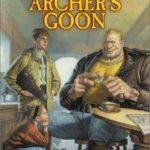 [PDF] [EPUB] Archer's Goon Download