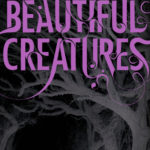 [PDF] [EPUB] Beautiful Creatures (Caster Chronicles, #1) Download