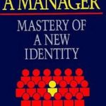 [PDF] [EPUB] Becoming a Manager: Mastery of a New Identity Download