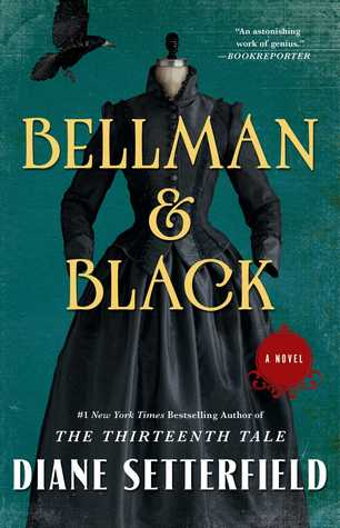[PDF] [EPUB] Bellman and Black: A Ghost Story Download by Diane Setterfield