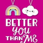 [PDF] [EPUB] Better You Than Me Download