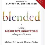 [PDF] [EPUB] Blended: Using Disruptive Innovation to Improve Schools Download