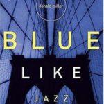 [PDF] [EPUB] Blue Like Jazz: Nonreligious Thoughts on Christian Spirituality Download