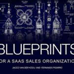 [PDF] [EPUB] Blueprints For A SaaS Sales Organization: How to design, build and scale a customer centric sales organization Download