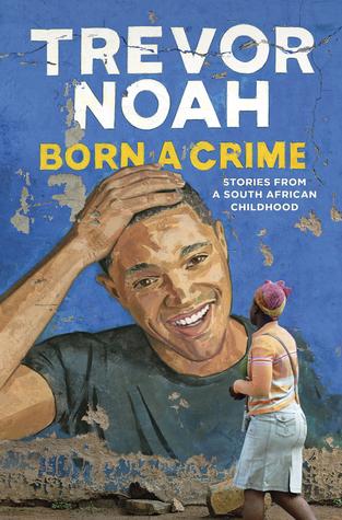 born a crime trevor noah pdf free download