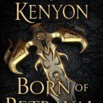 [PDF] [EPUB] Born of Betrayal (The League: Nemesis Rising #8) Download