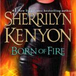 [PDF] [EPUB] Born of Fire (The League: Nemesis Rising  #2) Download