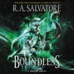 [PDF] [EPUB] Boundless (The Legend of Drizzt, #32) Download