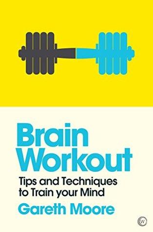 [PDF] [EPUB] Brain Workout Download by Gareth Moore