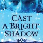 [PDF] [EPUB] Cast a Bright Shadow Download