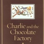 [PDF] [EPUB] Charlie and the Chocolate Factory By Roald Dahl Download