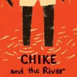 [PDF] [EPUB] Chike and the River Download