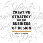 [PDF] [EPUB] Creative Strategy and the Business of Design Download
