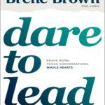 [PDF] [EPUB] Dare to Lead: Brave Work. Tough Conversations. Whole Hearts. Download