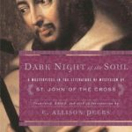 [PDF] [EPUB] Dark Night of the Soul: A Masterpiece in the Literature of Mysticism by St. John of the Cross Download