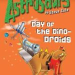 [PDF] [EPUB] Day of the Dino-Droids (Astrosaurs: Book 7) Download