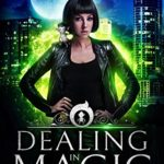 [PDF] [EPUB] Dealing in Magic (The Leira Chronicles, #5) Download