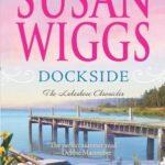 [PDF] [EPUB] Dockside (Lakeshore Chronicles, #3) Download