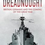 [PDF] [EPUB] Dreadnought: Britain, Germany and the Coming of the Great War Download