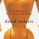 [PDF] [EPUB] Dress Your Family in Corduroy and Denim Download