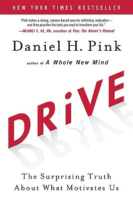 [PDF] [EPUB] Drive: The Surprising Truth About What Motivates Us Download by Daniel H. Pink