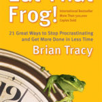 [PDF] [EPUB] Eat That Frog!: 21 Great Ways to Stop Procrastinating and Get More Done in Less Time Download