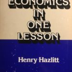 [PDF] [EPUB] Economics in One Lesson: The Shortest and Surest Way to Understand Basic Economics Download