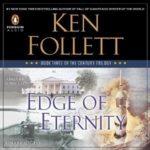 [PDF] [EPUB] Edge of Eternity (The Century Trilogy, #3) Download