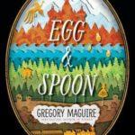 [PDF] [EPUB] Egg and Spoon Download