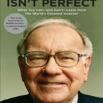 [PDF] [EPUB] Even Buffett Isn't Perfect: What You Can–And Can't–Learn from the World's Greatest Investor Download