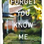 [PDF] [EPUB] Forget You Know Me Download