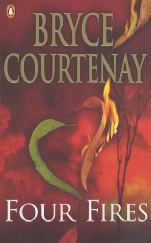 [PDF] [EPUB] Four Fires Download by Bryce Courtenay