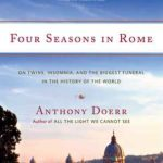 [PDF] [EPUB] Four Seasons in Rome: On Twins, Insomnia, and the Biggest Funeral in the History of the World Download