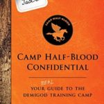 [PDF] [EPUB] From Percy Jackson – Camp Half-Blood Confidential: Your Real Guide to the Demigod Training Camp Download