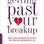 [PDF] [EPUB] Getting Past Your Breakup: How to Turn a Devastating Loss Into the Best Thing That Ever Happened to You Download